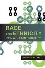 Race and Ethnicity in a Welfare Society