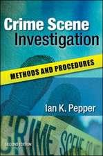 Crime Scene Investigation: Methods and Procedures
