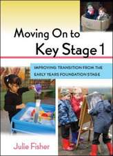 Moving On to Key Stage 1: Improving Transition from the Early Years Foundation Stage