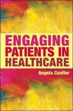 Engaging Patients in Healthcare
