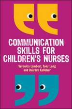 Communication Skills for Children's Nurses