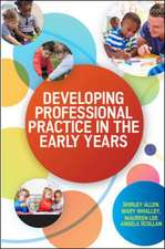 Developing Professional Practice in the Early Years