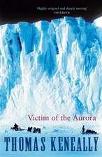 Keneally, T: Victim of the Aurora