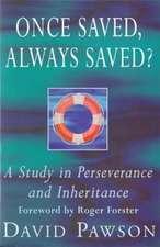 Once Saved, Always Saved?