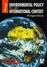 Environmental Policy in an International Context: Perspectives