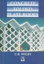 Concrete Folded Plate Roofs