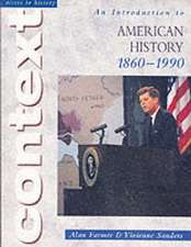 An Introduction to American History 1860-1990