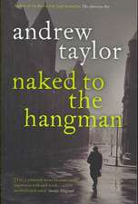 Naked to the Hangman