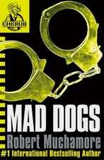 Cherub 08. Mad Dogs