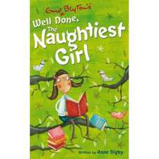 The Naughtiest Girl: Well Done, The Naughtiest Girl