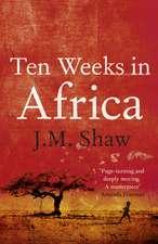 Ten Weeks in Africa