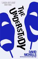 Nicholls, D: Understudy