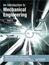 An Introduction to Mechanical Engineering, Part 2:  Development from 5-18 Years