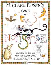 Michael Rosen's Book of Nonsense. Illustrated by Clare MacKie:  A Homeostatic Approach, Third Edition