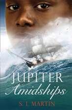 Martin, S: Jupiter Amidships