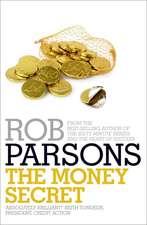 Parsons, R: The Money Secret