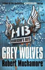 Henderson's Boys 4: Grey Wolves