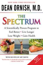 The Spectrum:  A Scientifically Proven Program to Feel Better, Live Longer, Lose Weight, and Gain Health [With DVD]