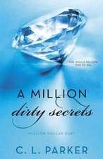 A Million Dirty Secrets:  Million Dollar Duet