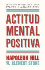 Actitud Mental Positiva = Positive Mental Attitud