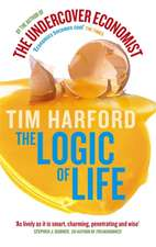 The Logic of Life. Tim Harford:  Words Are Weapons