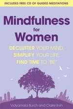 Burch, V: Mindfulness for Women