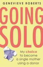 Roberts, G: Going Solo