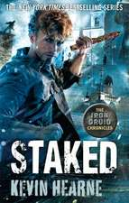 Iron Druid Chronicles 8. Staked