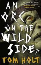 Orc on the Wild Side