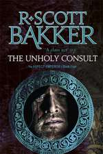 The Unholy Consult