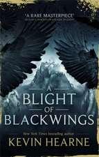 Blight of Blackwings