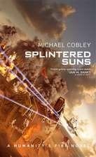 Cobley, M: Splintered Suns