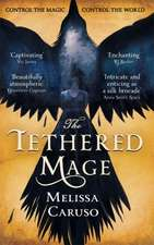 Tethered Mage