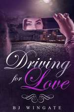 Driving for Love