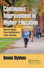 Continuous Improvement in Higher Education