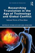 Researching Translation in the Age of Technology and Global Conflict