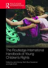 Routledge International Handbook of Young Children's Rights