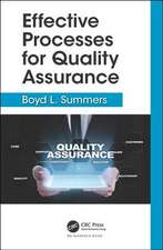 Summers, B: Effective Processes for Quality Assurance