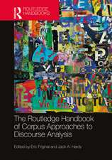 The Routledge Handbook of Corpus Approaches to Discourse Ana