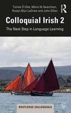 Colloquial Irish 2
