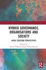 Hybrid Governance, Organisations and Society