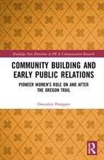 Pompper, D: Community Building and Early Public Relations