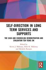 Self-Direction in Long Term Services and Supports