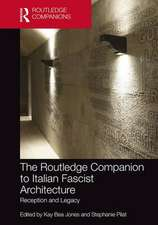 Routledge Companion to Italian Fascist Architecture