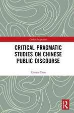 Critical Pragmatic Studies on Chinese Public Discourse
