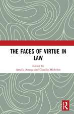 Faces of Virtue in Law