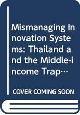Mismanaging Innovation Systems