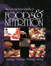 Concise Encyclopedia of Foods & Nutrition