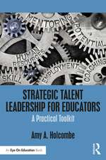 Strategic Talent Leadership for Educators