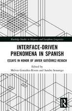 Interface-Driven Phenomena in Spanish